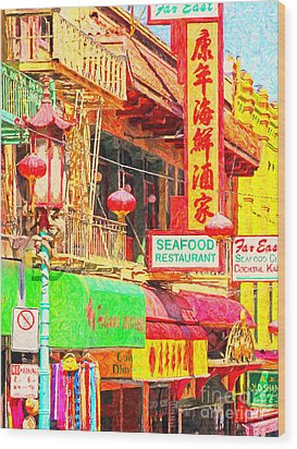 San Francisco Chinatown Shops Wood Print by Wingsdomain Art and Photography