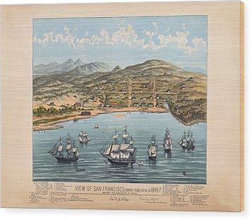 San Fransisco 1846 Wood Print by Donna Leach