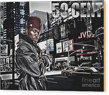 Street Phenomenon 50 Cent Wood Print by The DigArtisT