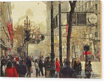 Street Scene At Market Street In San Francisco California . 7d4268 Wood Print by Wingsdomain Art and Photography