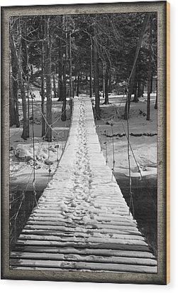 Swinging Cable Foot Bridge Wood Print by John Stephens