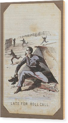 The Civil War, Life In Camp, Late For Wood Print by Everett