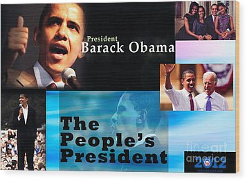 The People's President Wood Print by Terry Wallace