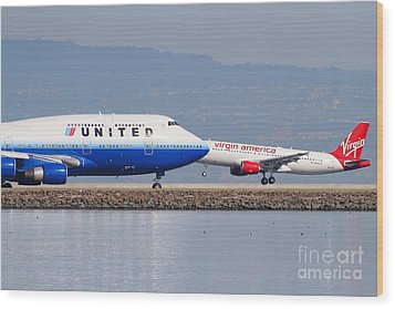 United Airlines And Virgin America Airlines Jet Airplanes At San Francisco International Airport Sfo Wood Print by Wingsdomain Art and Photography