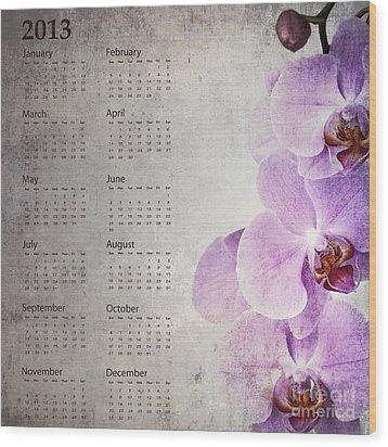 Vintage Orchid Calendar 2013 Wood Print by Jane Rix