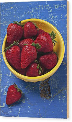 Yellow Bowl Of Strawberries Wood Print by Garry Gay