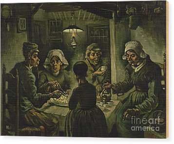 The Potato Eaters, 1885 Wood Print by Vincent Van Gogh