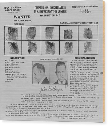 Wanted Poster For John Dillinger Wood Print by Everett