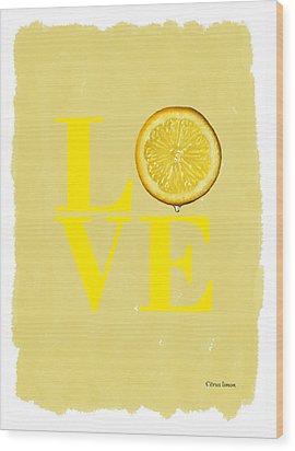 Lemon Wood Print by Mark Rogan