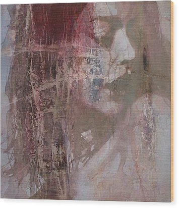 Not Fade Away  Wood Print by Paul Lovering