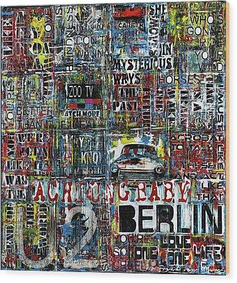 Achtung Baby Wood Print by Frank Van Meurs