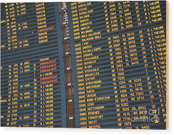 Arrival Board At Paris Charles De Gaulle International Airport Wood Print by Sami Sarkis