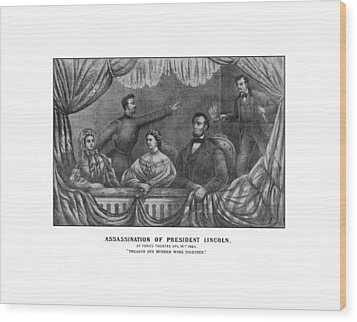 Assassination Of President Lincoln Wood Print by War Is Hell Store