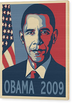 Barack Obama Presidential Poster Wood Print by Sue  Brehant