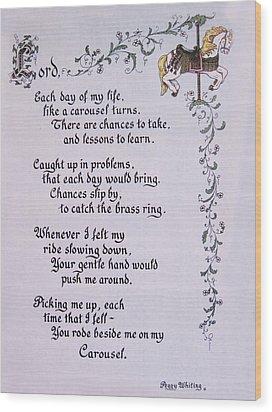 Carousel Poem Wood Print by Peg Whiting