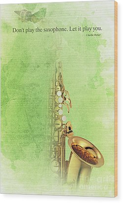 Charlie Parker Saxophone Green Vintage Poster And Quote, Gift For Musicians Wood Print by Pablo Franchi