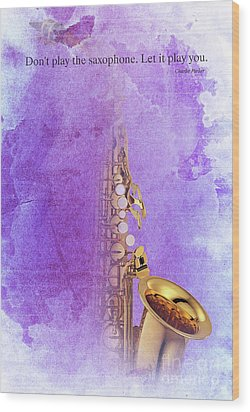 Charlie Parker Saxophone Purple Vintage Poster And Quote, Gift For Musicians Wood Print by Pablo Franchi