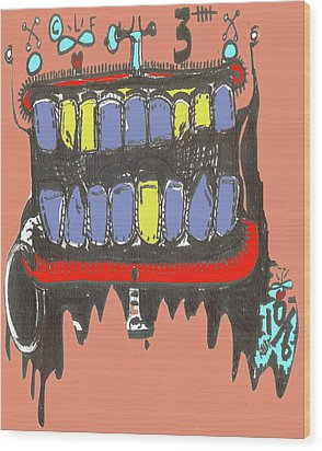 Drool Wood Print by Robert Wolverton Jr