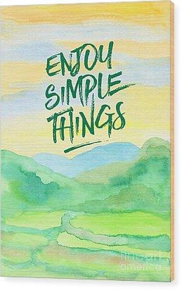 Enjoy Simple Things Rice Paddies Watercolor Painting Wood Print by Beverly Claire Kaiya
