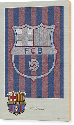 Fc Barcelona Logo And 3d Badge Wood Print by Serge Averbukh