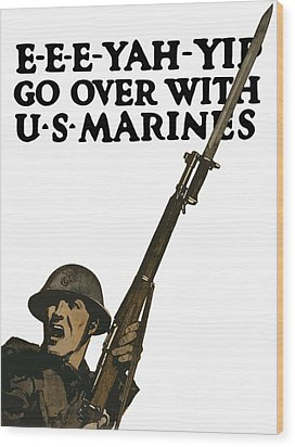 Go Over With Us Marines Wood Print by War Is Hell Store