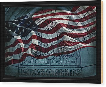 God Country Notre Dame American Flag Wood Print by John Stephens