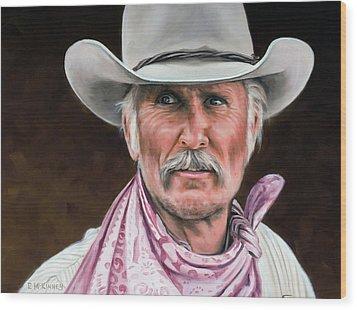 Gus Mccrae Texas Ranger Wood Print by Rick McKinney