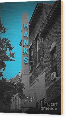 Hanks Oyster Bar Wood Print by Jost Houk