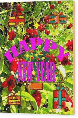 Happy New Year 6 Wood Print by Patrick J Murphy