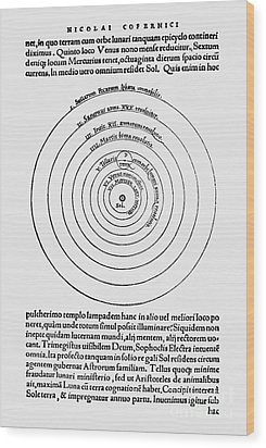 Heliocentric Universe, Copernicus, 1543 Wood Print by Science Source