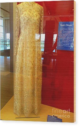 Hillary Clinton State Dinner Gown Wood Print by Randall Weidner