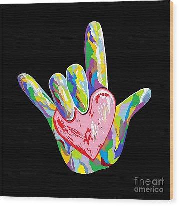 I Heart You Wood Print by Eloise Schneider