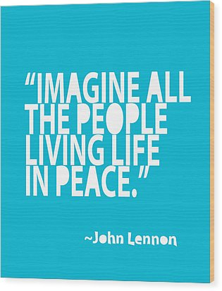 Imagine In Blue Wood Print by Cindy Greenbean