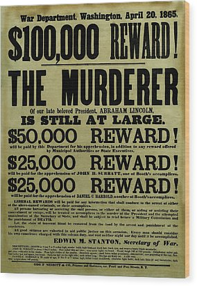John Wilkes Booth Wanted Poster Wood Print by War Is Hell Store