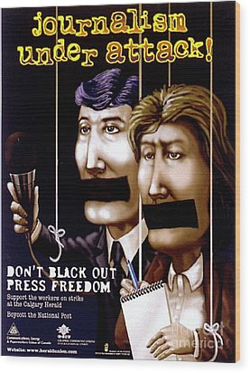 Journalism Under Attack Wood Print by Armand Roy