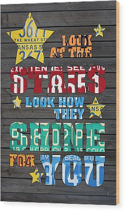 Look At The Stars Coldplay Yellow Inspired Typography Made Using Vintage Recycled License Plates Wood Print by Design Turnpike