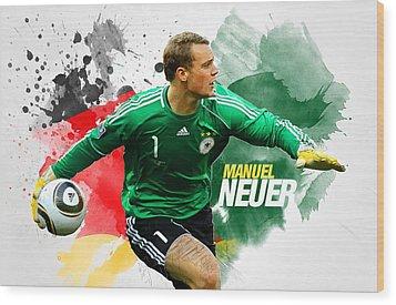 Manuel Neuer Wood Print by Semih Yurdabak