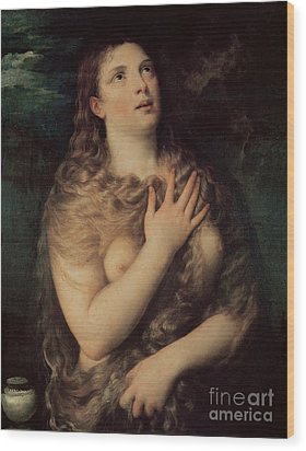Mary Magdalene Wood Print by Titian