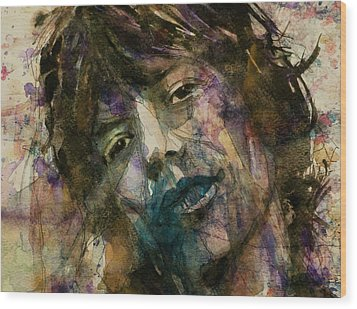Mick Jagger @ Gimmie Shelter  Wood Print by Paul Lovering