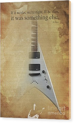 Mr Spock Inspirational Quote And Electric Guitar Brown Vintage Poster For Musicians And Trekkers Wood Print by Pablo Franchi