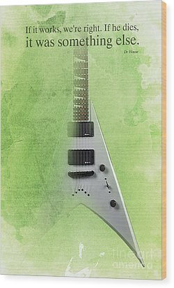 Mr Spock Inspirational Quote And Electric Guitar Green Vintage Poster For Musicians And Trekkers Wood Print by Pablo Franchi