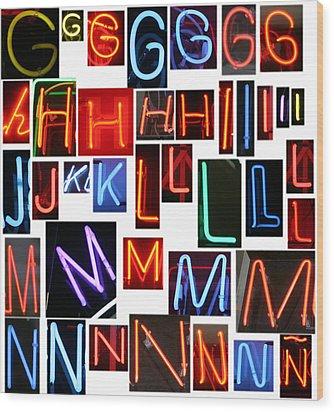 neon series G through N Wood Print by Michael Ledray