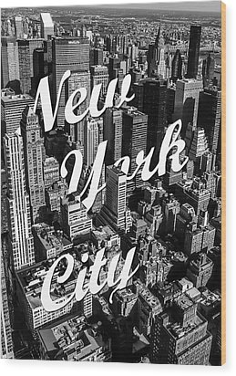 New York City Wood Print by Nicklas Gustafsson