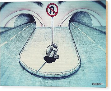 No Return Wood Print by Paulo Zerbato