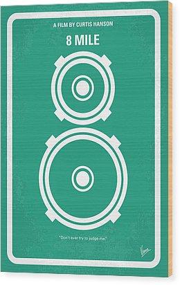 No491 My 8 Mile Minimal Movie Poster Wood Print by Chungkong Art
