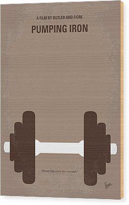No707 My Pumping Iron Minimal Movie Poster Wood Print by Chungkong Art