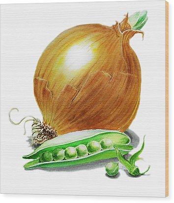 Onion And Peas Wood Print by Irina Sztukowski