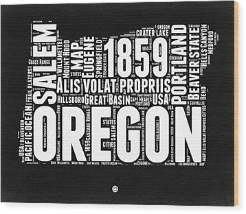 Oregon Black And White Map Wood Print by Naxart Studio