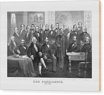 Our Presidents 1789-1881 Wood Print by War Is Hell Store