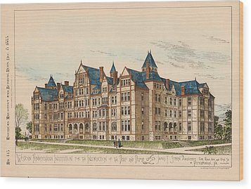 Pennsylvania Institution For The Instruction Of The Deaf And Dumb. Pennsylvania. 1883 Wood Print by James Sheen